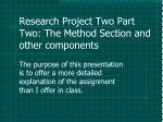 Research Project Two Part Two: The Method Section and other components