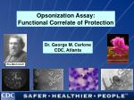 Opsonization Assay: Functional Correlate of Protection