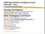 IT803 Mixed-Initiative Intelligent Systems CIRCSIM – Tutor Presented by Bernard Yung