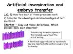 Artificial insemination and embryo transfer