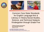 Common Core State Standards for English Language Arts & Literacy in History/Social Studies, Science, and Technica