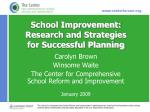 School Improvement: Research and Strategies  for Successful Planning