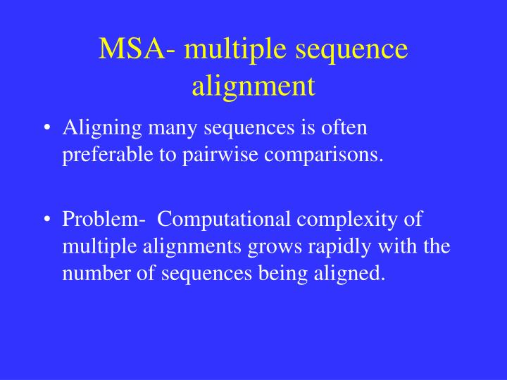 msa multiple sequence alignment n.