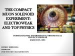The COMPACT MUON SOLENOID Experiment: Electroweak and Top Physics
