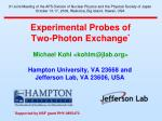 Experimental Probes of Two-Photon Exchange *
