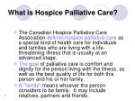 What is Hospice Palliative Care?