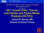 """361"" Human Cells, Tissues, and Cellular and Tissue-Based Products (HCT/Ps)"