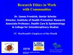 Research Ethics in Work with Communities