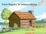 From Royalty To Independence