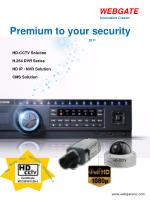 HD-CCTV Solution H.264 DVR Series HD IP / NVR Solution CMS Solution