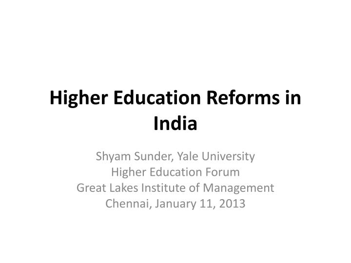 higher education reforms in india n.
