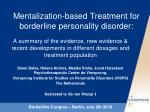 Mentalization-based Treatment for borderline personality disorder: