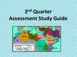 2 nd Quarter Assessment Study Guide