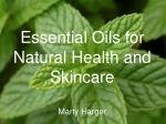 Essential Oils for Natural Health and Skincare Marty Harger