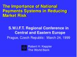 The Importance of National Payments Systems in Reducing Market Risk