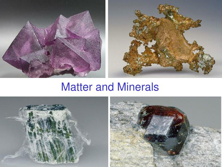matter and minerals n.