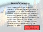 Tour of Cathedrals