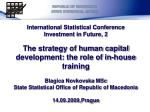 REPUBLIC OF MACEDONIA STATE STATISTICAL OFFICE