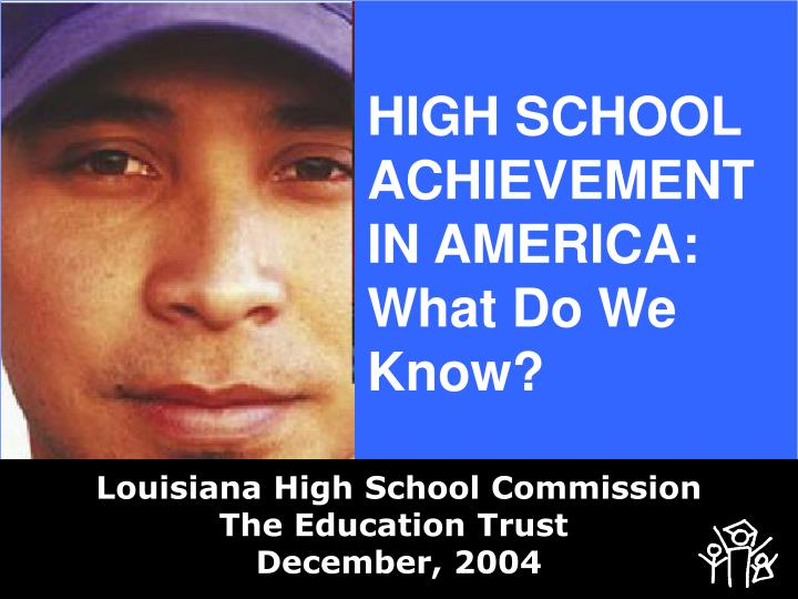 high school achievement in america what do we know n.