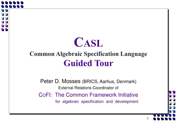 c asl common algebraic specification language guided tour n.