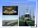 Biodegradable Lubricants for Railway Applications