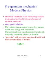 Pre-quantum mechanics Modern Physics