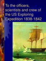 To the officers, scientists and crew of the US Exploring Expedition 1838-1842