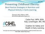 Preventing Childhood Obesity: Best Practice Strategies in Nutrition and Physical Activity in Early Learning