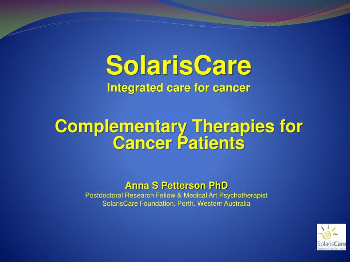 solariscare integrated care for cancer complementary therapies for cancer patients n.