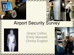 Airport Security Survey
