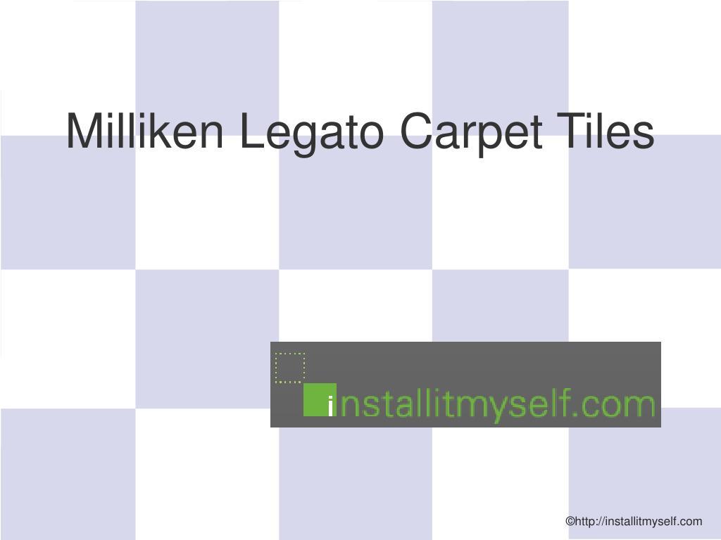 Ppt Miliken Legato Carpet Tiles