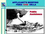 APPLICANT'S BRIEFING FEMA 1548 DR-LA