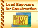 Lead Exposure for Construction