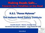 "R.S.I. ""Panos Mylonas"" The Hellenic Road Safety Institute"