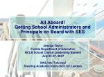 All Aboard! Getting School Administrators and Principals on Board with SES