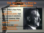 The Nazi Party ' s Rise to Power: 1928-1933