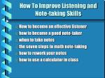 How To Improve Listening and Note-taking Skills