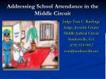 Addressing School Attendance in the Middle Circuit
