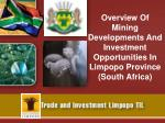 Overview Of Mining Developments And Investment Opportunities In Limpopo Province (South Africa)