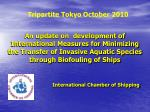 An update on development of International Measures for Minimizing the Transfer of Invasive Aquatic Species through Bio