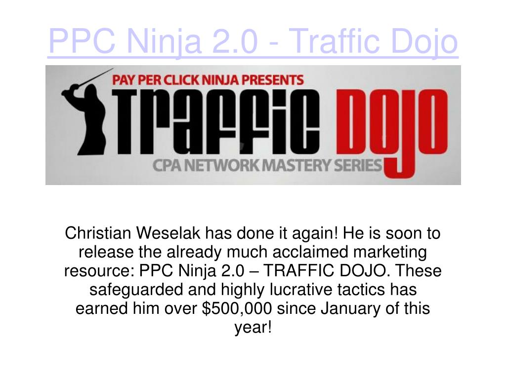 PPT - CPA Traffic Dojo by Christian Weselak PowerPoint
