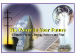 Climate Change, Energy Policies and You