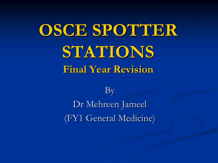 osce spotter stations final year revision n.