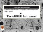 vs. The AGREE Instrument