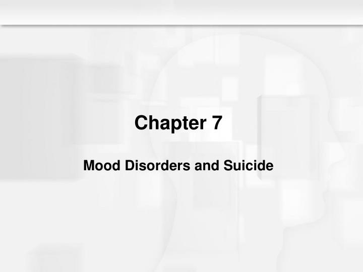 chapter 7 mood disorders and suicide n.