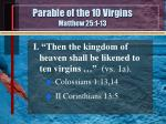 Parable of the 10 Virgins  Matthew 25:1-13
