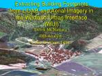 Extracting Building Footprints from LiDAR and Aerial Imagery in the Wildland Urban Interface (WUI)