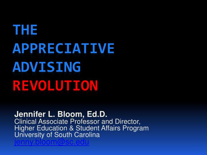 the appreciative advising revolution n.