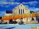 Church Heritage – Show # 1