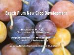 Richard H. Uva Thomas H. Whitlow Department of Horticulture Cornell University www.beachplum.cornell.edu